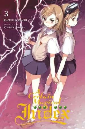 A Certain Magical Index, Vol. 3 (light novel) de Kazuma Kamachi
