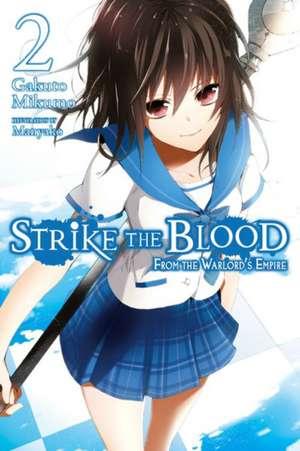 Strike the Blood, Vol. 2 (light novel)