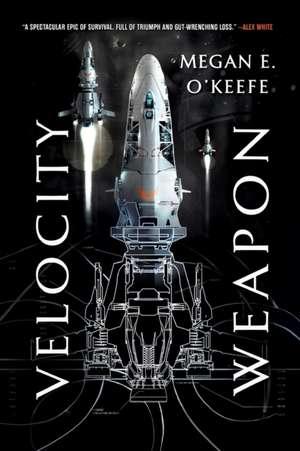 Velocity Weapon de Megan E. O'Keefe