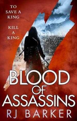 Blood of Assassins de RJ Barker