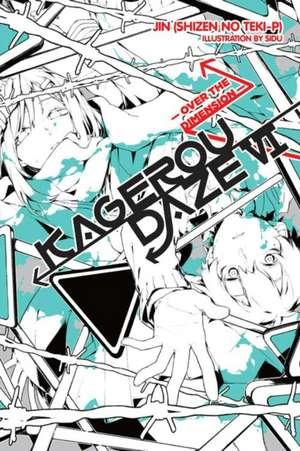 Kagerou Daze, Vol. 6 (light novel)
