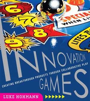 Innovation Games de Luke Hohmann