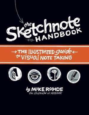 The Sketchnote Handbook de Mike Rohde