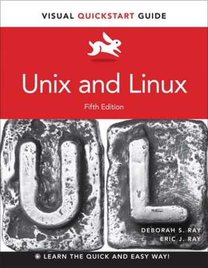 Unix and Linux de Deborah S. Ray