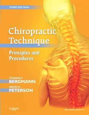 Chiropractic Technique: Principles and Procedures de Thomas F. Bergmann