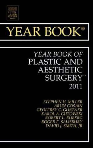 Year Book of Plastic and Aesthetic Surgery 2011 de Stephen Miller