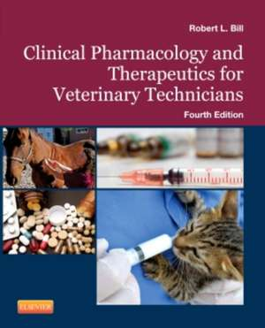 Clinical Pharmacology and Therapeutics for Veterinary Technicians