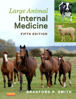 Large Animal Internal Medicine de Bradford P. Smith