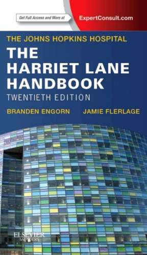The Harriet Lane Handbook: Mobile Medicine Series de Johns Hopkins Hospital