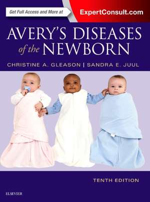 Avery's Diseases of the Newborn imagine