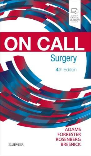 On Call Surgery: On Call Series de Gregg A. Adams