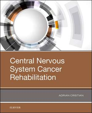 Spinal and Brain Cancer Rehabilitation