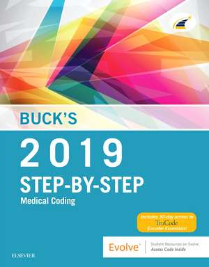 Buck's Step-by-Step Medical Coding, 2019 Edition de Elsevier