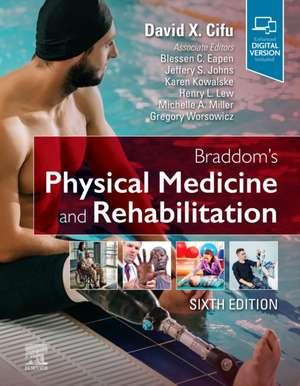 Braddom's Physical Medicine and Rehabilitation imagine