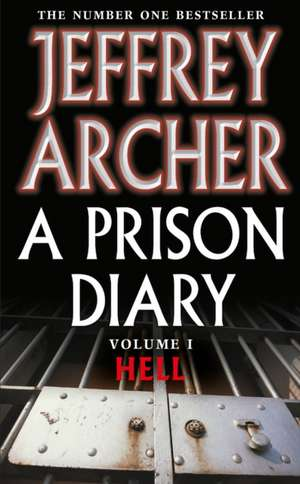 A Prison Diary Volume I de Jeffrey Archer