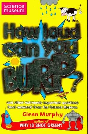 How Loud Can You Burp?