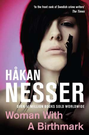 Woman with Birthmark de Hakan Nesser