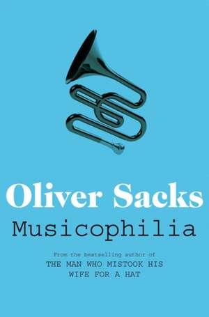 Musicophilia de Oliver Sacks