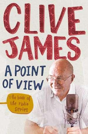 A Point of View de Clive James