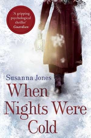 When Nights Were Cold de Susanna Jones