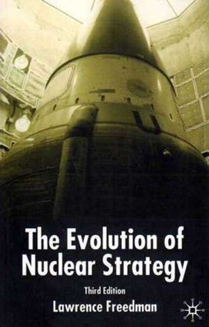 The Evolution of Nuclear Strategy imagine