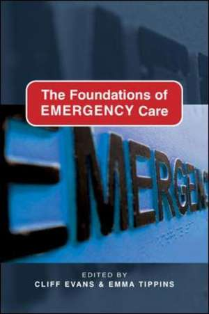 The Foundations of Emergency Care