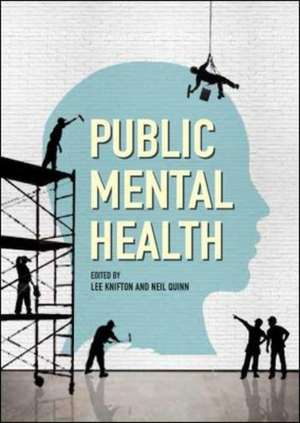 Public Mental Health: Global Perspectives de Lee Knifton