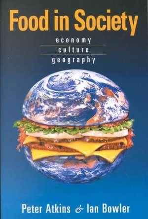 Food in Society de Peter Atkins