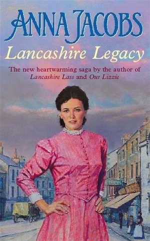 Lancashire Legacy de Anna Jacobs