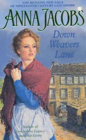 Down Weavers Lane de Anna Jacobs