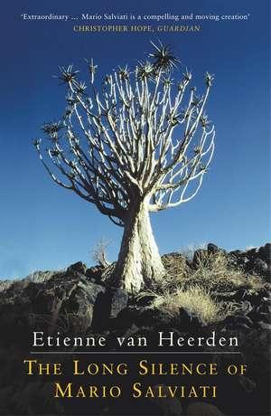 van Heerden, E: The Long Silence of Mario Salviati de Etienne van Heerden