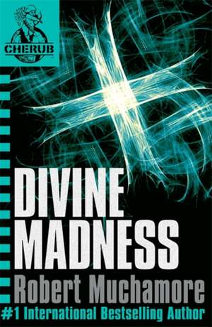 Cherub 05. Divine Madness