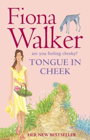 Tongue in Cheek de Fiona Walker