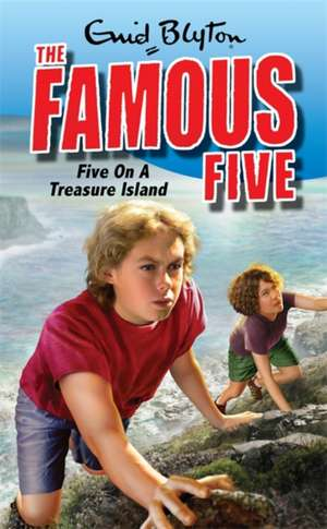 The Famous Five 01. Five on a Treasure Island