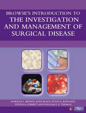 Browse's Introduction to the Investigation and Management of Surgical Disease imagine