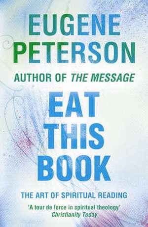 Eat This Book de Eugene H. Peterson