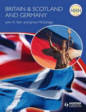 Britain & Scotland and Germany