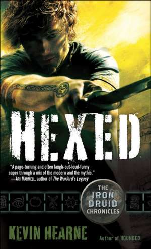 Hexed:  Potbelly of Gold de Kevin Hearne