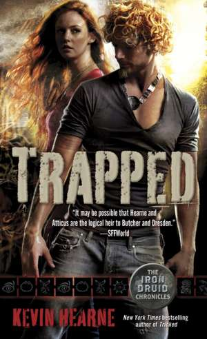 Trapped:  The Straight Talk You Need to Get the Relationship You Deserve de Kevin Hearne
