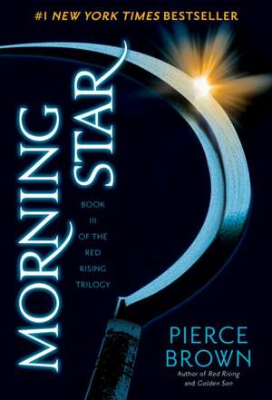 Morning Star:  Book II of the Red Rising Trilogy de Pierce Brown