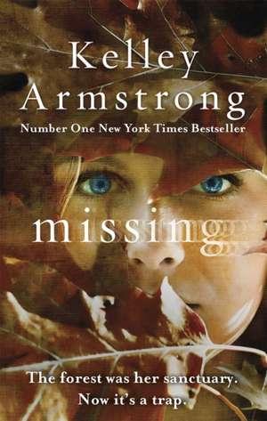 Missing de Kelley Armstrong