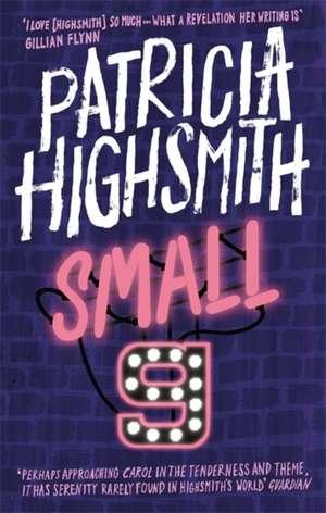 Small g: A Summer Idyll de Patricia Highsmith