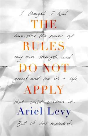The Rules Do Not Apply de Ariel Levy