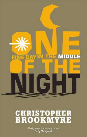 One Fine Day in the Middle of the Night de Christopher Brookmyre