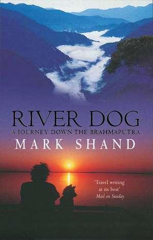 River Dog de Mark Shand