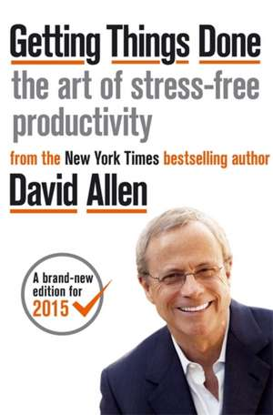 Getting Things Done de David Allen