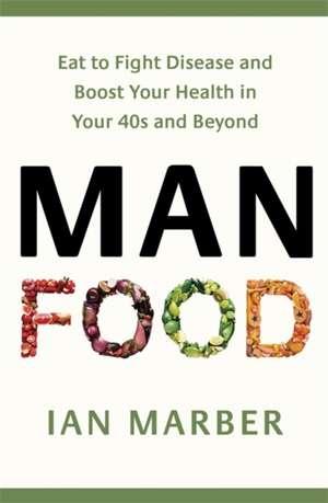 ManFood de Ian Marber