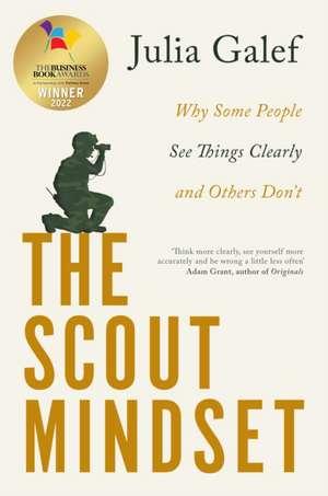 The Scout Mindset de Julia Galef