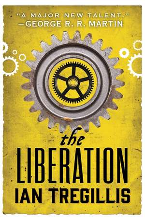 The Liberation de Ian Tregillis