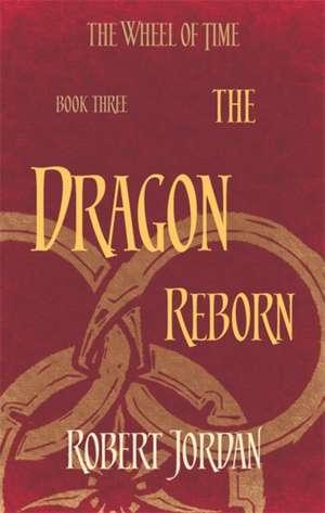 Wheel of Time 03. The Dragon Reborn de Robert Jordan